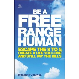 Be A Free Range Human book