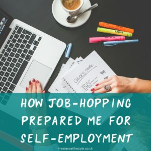 How job-hopping prepared me for self-employment