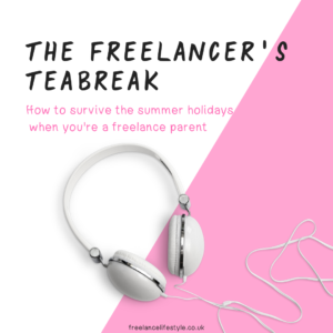 how to survive the summer holidays as a freelance parent
